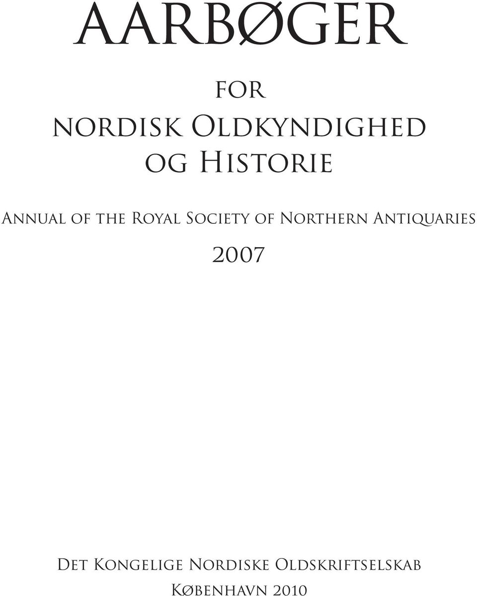 Northern Antiquaries 2007 Det Kongelige