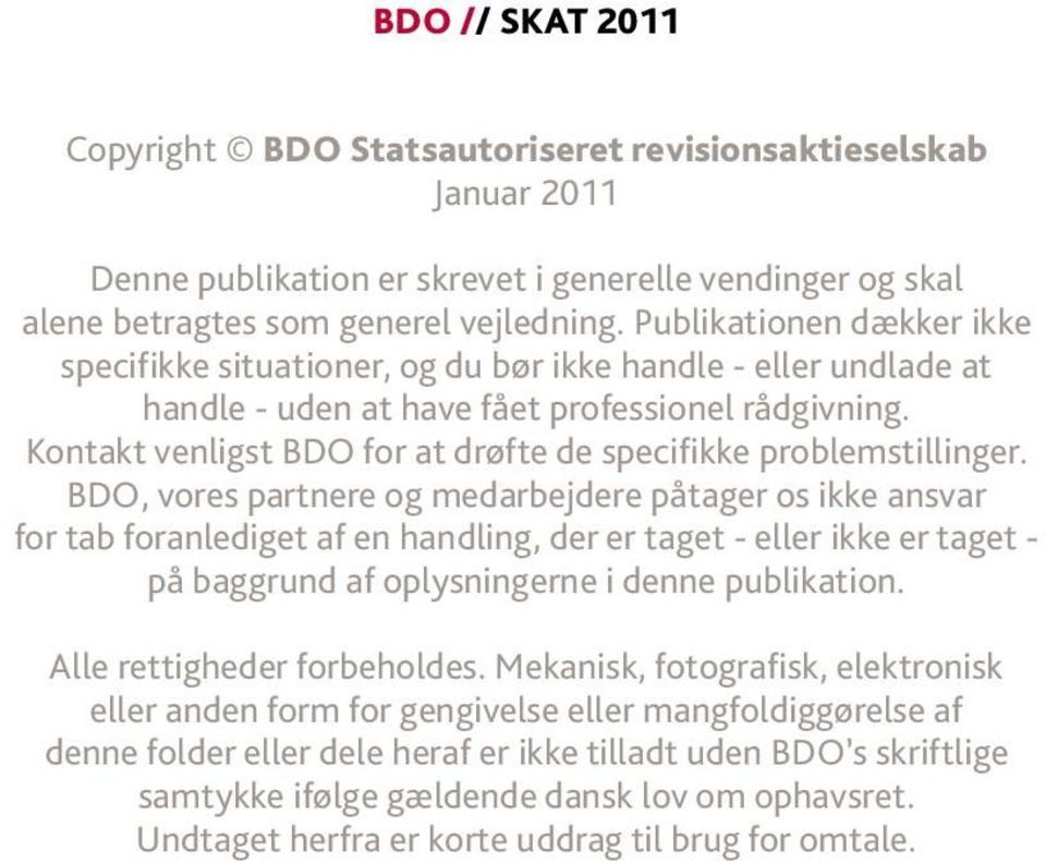 Kontakt enligst BDO for at drøfte de specifikke problemstillinger.