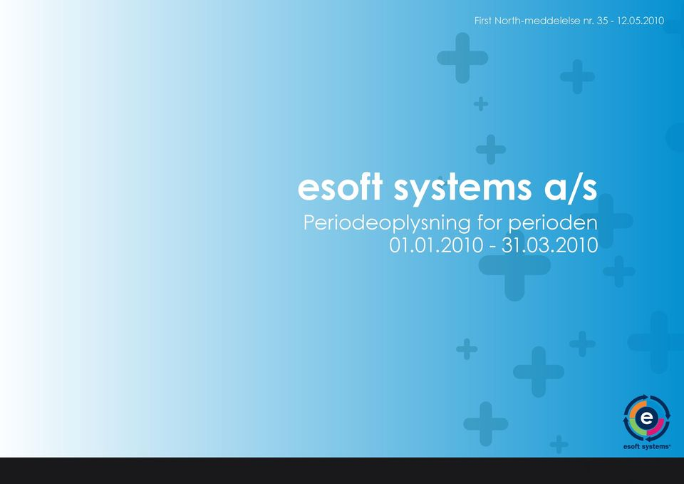2010 esoft systems a/s