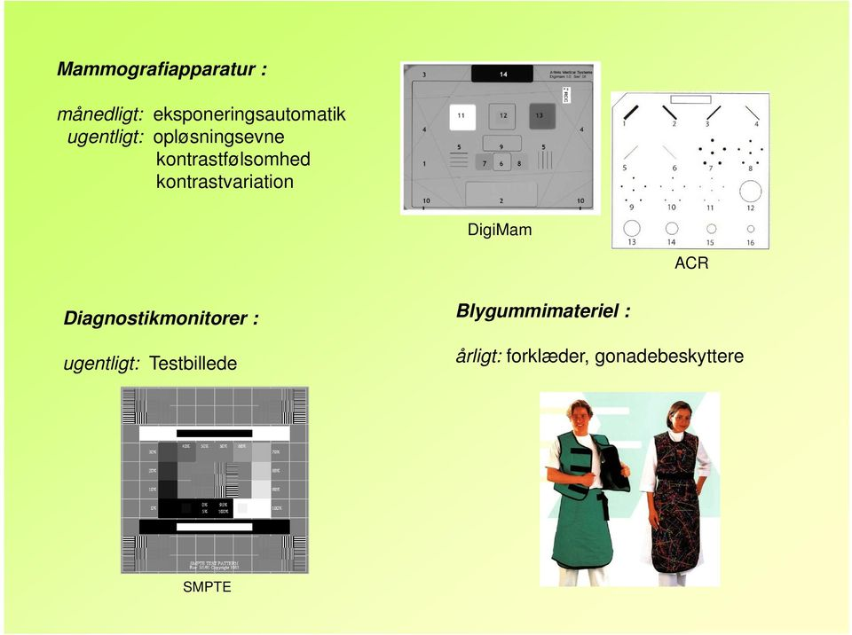 kontrastvariation DigiMam ACR Diagnostikmonitorer :