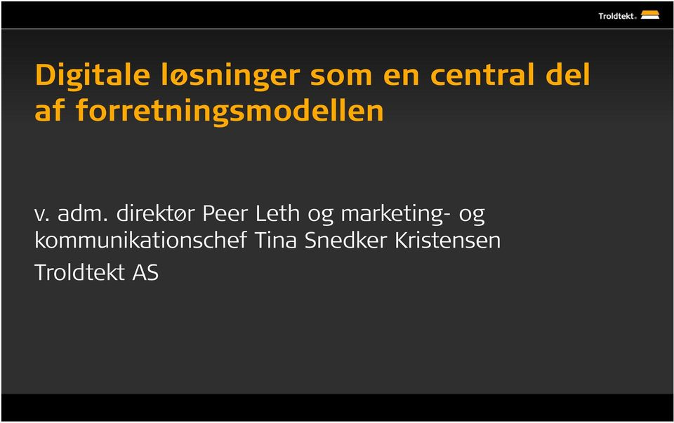 direktør Peer Leth og marketing- og