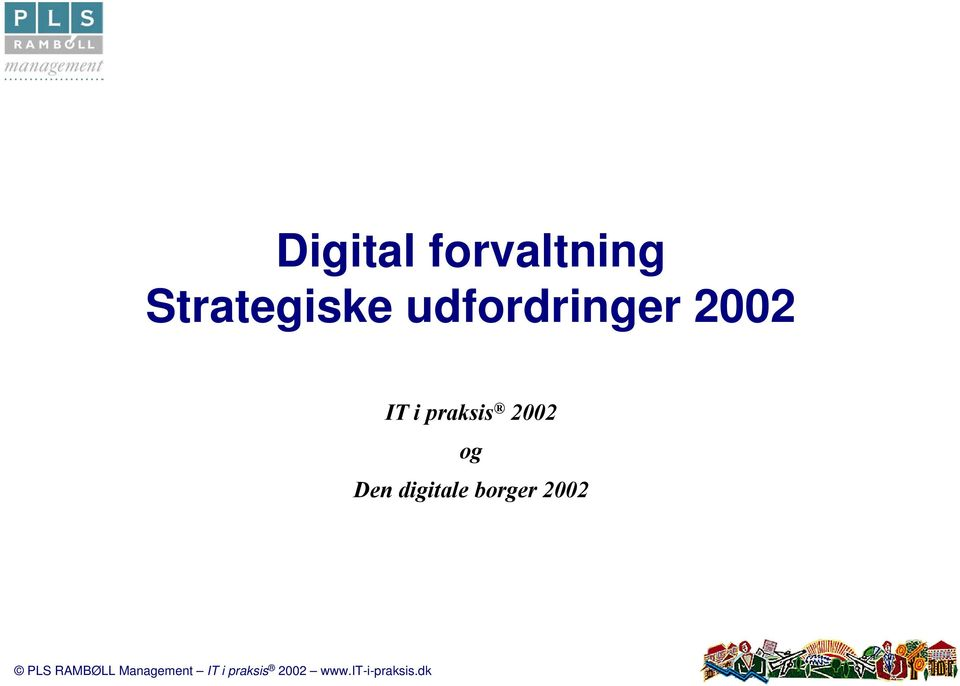 udfordrnger 2002 IT