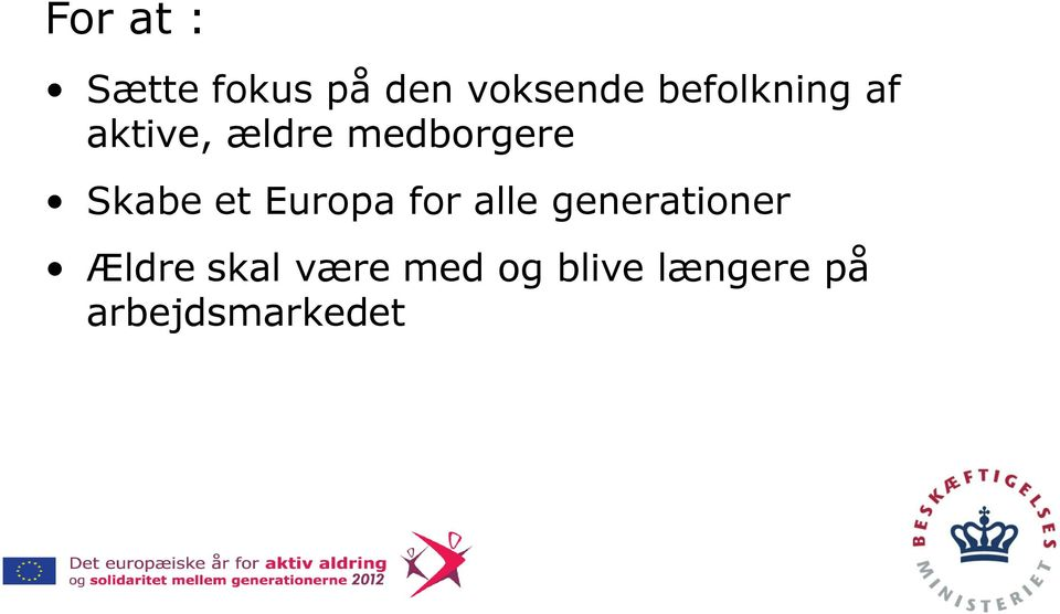 Skabe et Europa for alle generationer