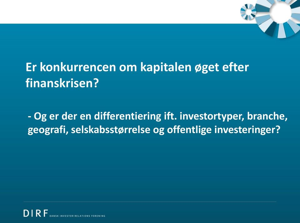 - Og er der en differentiering ift.