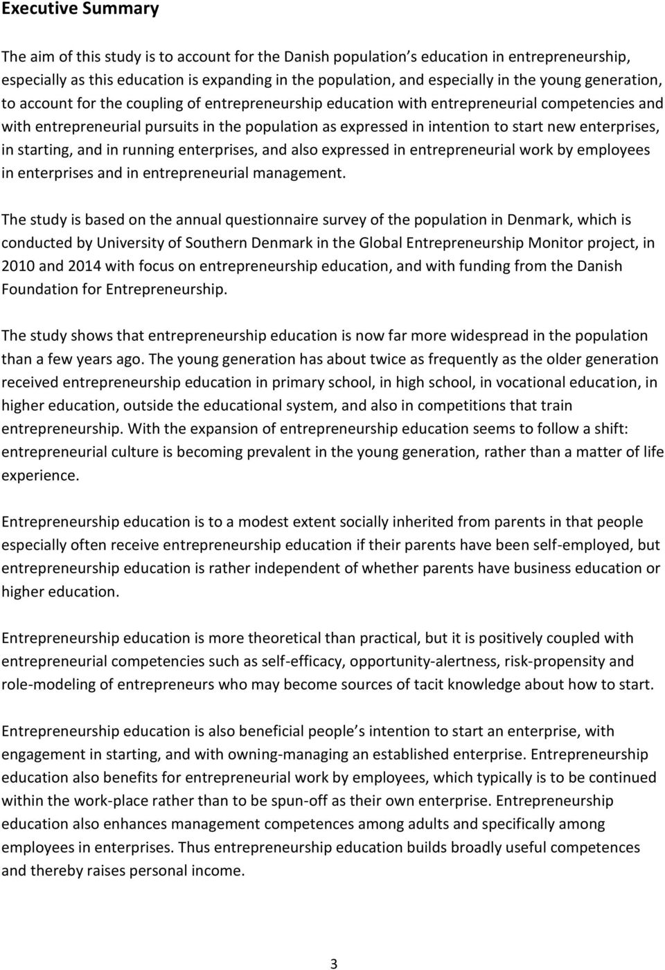 new enterprises, in starting, and in running enterprises, and also expressed in entrepreneurial work by employees in enterprises and in entrepreneurial management.