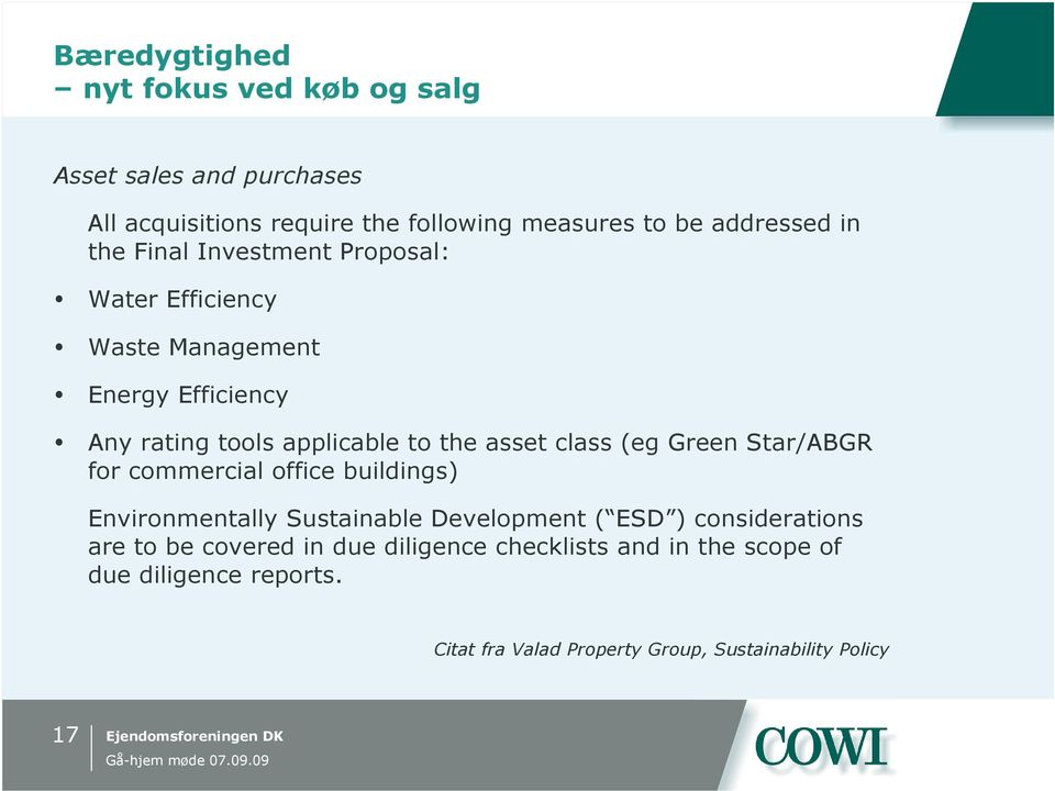 class (eg Green Star/ABGR for commercial office buildings) Environmentally Sustainable Development ( ESD ) considerations are to