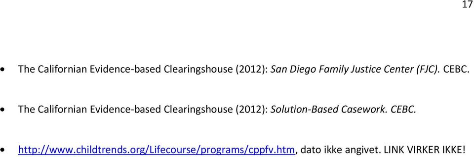 The Californian Evidence-based Clearingshouse (2012): Solution-Based