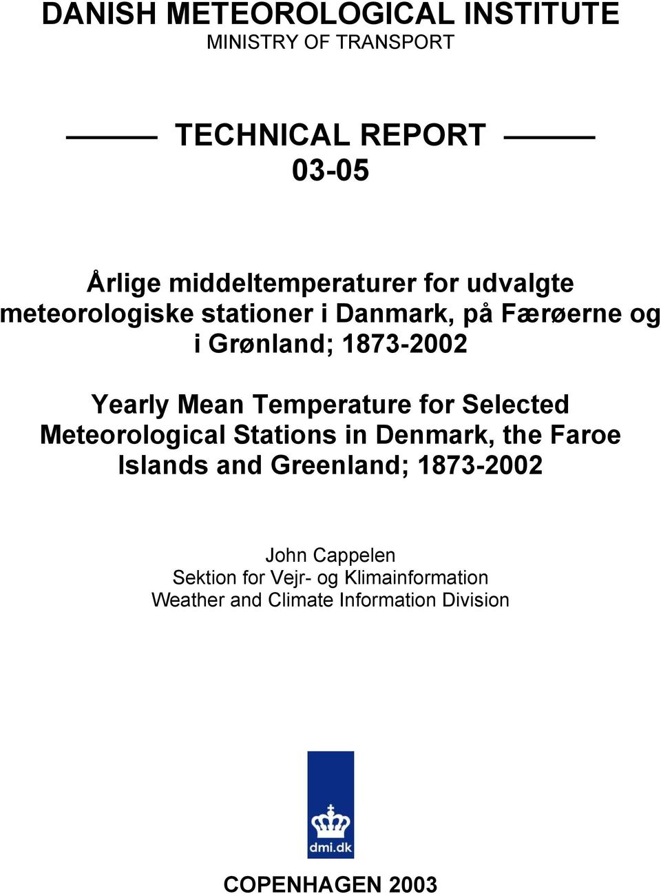 Temperature for Selected Meteorological Stations in Denmark, the Faroe Islands and Greenland; 1873-2002