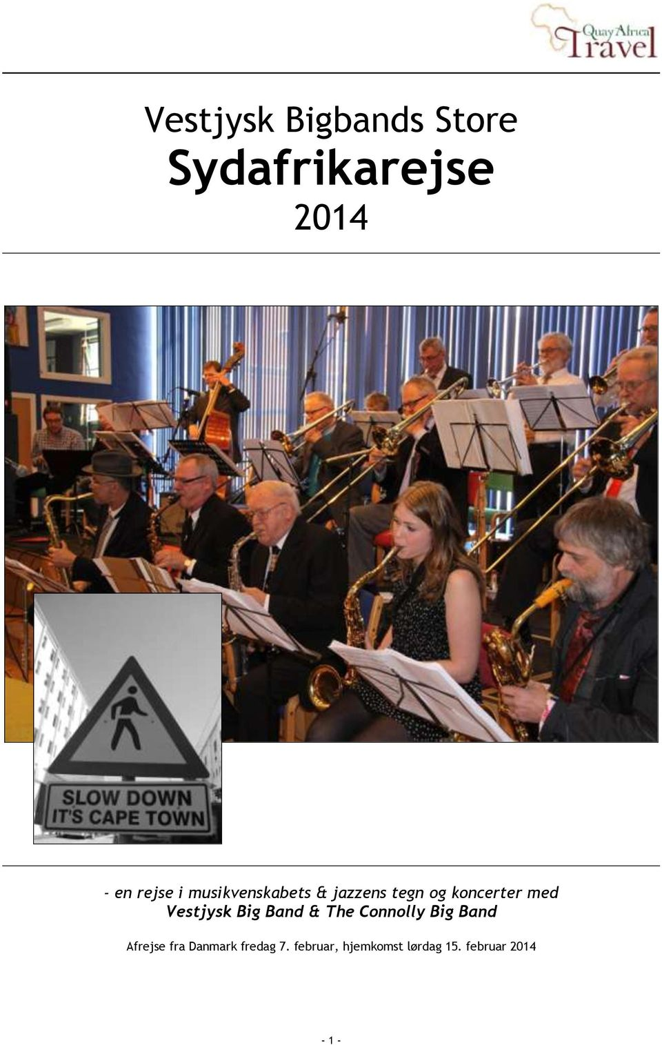 Vestjysk Big Band & The Connolly Big Band Afrejse fra
