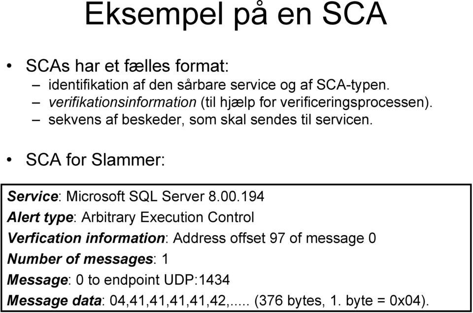 SCA for Slammer: Service: Microsoft SQL Server 8.00.