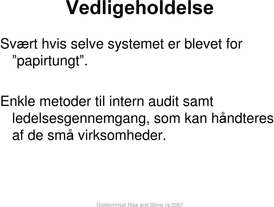Enkle metoder til intern audit samt