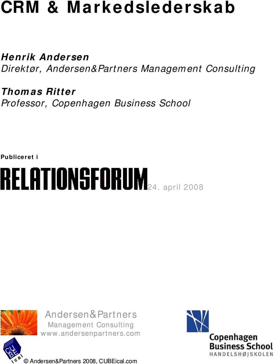 24. april 2008 Andersen&Partners Management Consulting www.