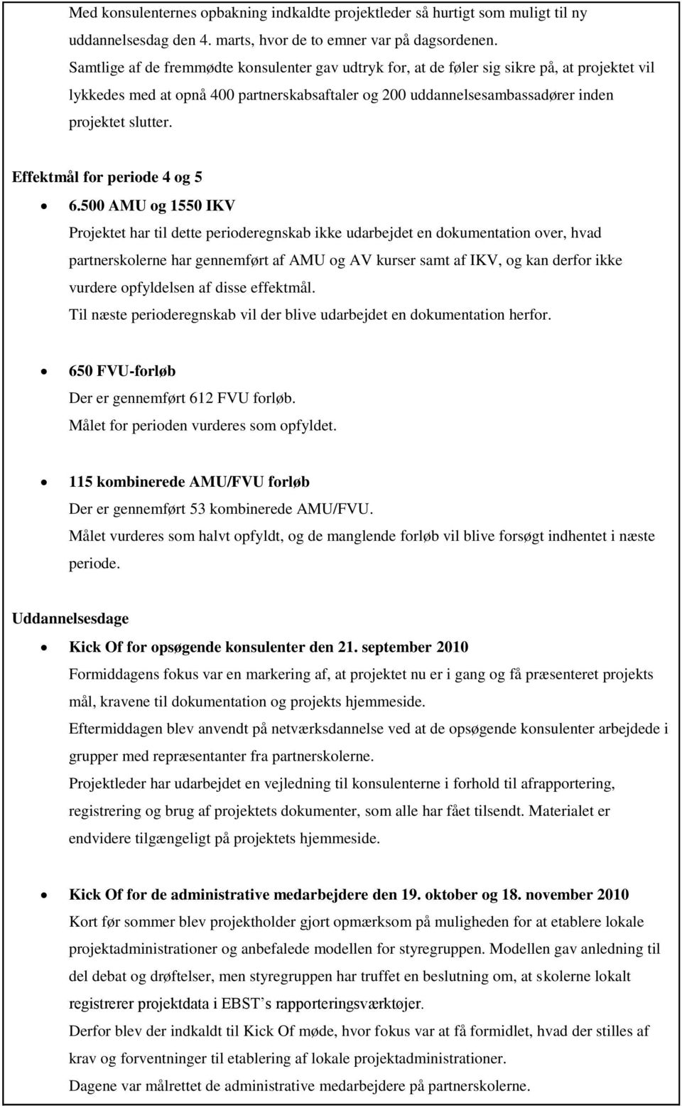 Effektmål for periode 4 og 5 6.
