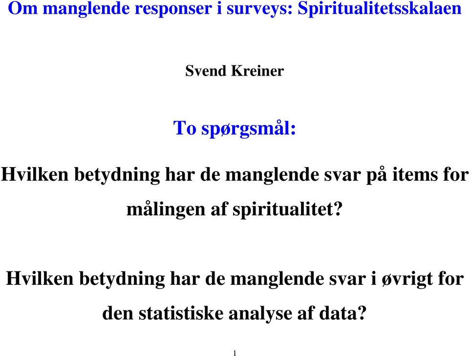 på items for målingen af spiritualitet?