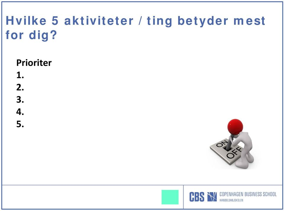 betyder mest for