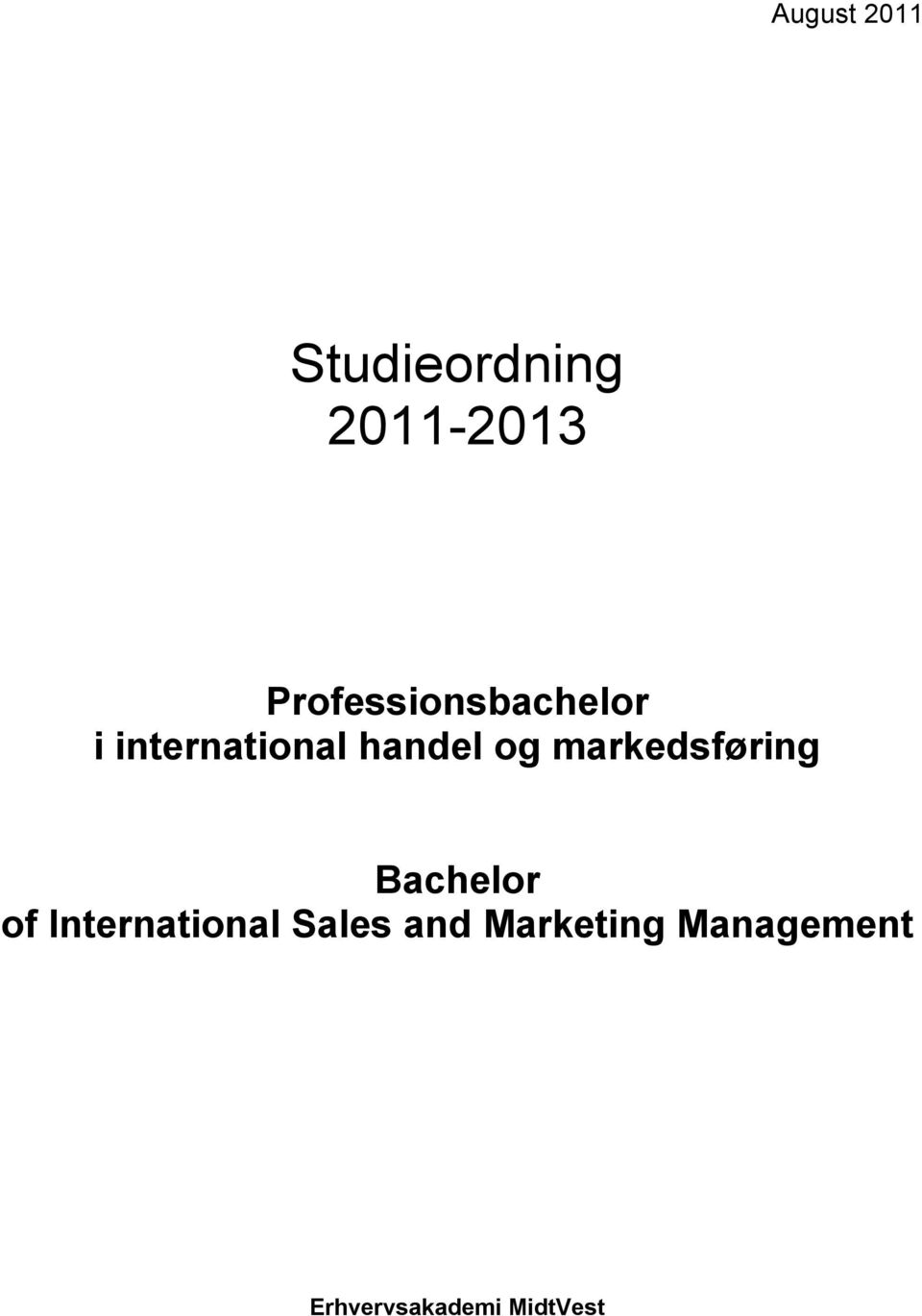 og markedsføring Bachelor of International