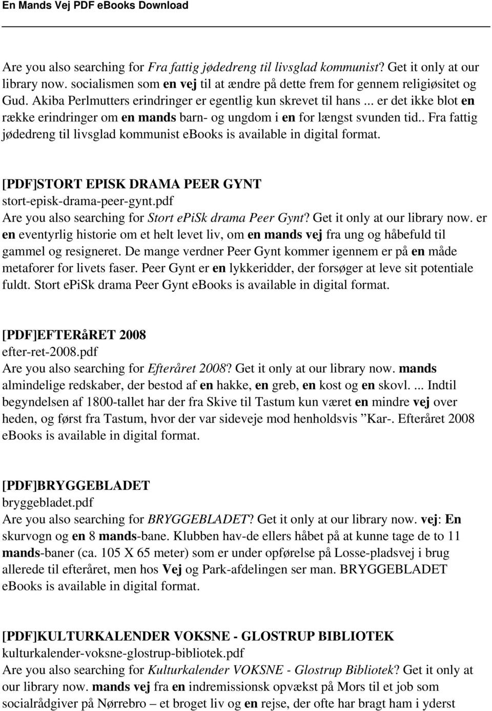 . Fra fattig jødedreng til livsglad kommunist ebooks is available in digital format. [PDF]STORT EPISK DRAMA PEER GYNT stort-episk-drama-peer-gynt.