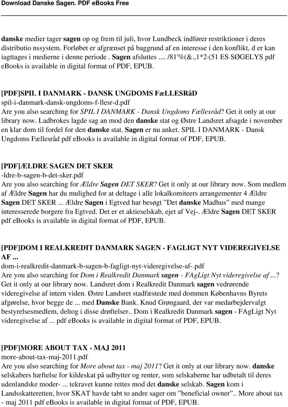 ,1*2 (51 ES SØGELYS pdf ebooks is available in digital format of PDF, EPUB. [PDF]SPIL I DANMARK - DANSK UNGDOMS FæLLESRåD spil-i-danmark-dansk-ungdoms-f-llesr-d.