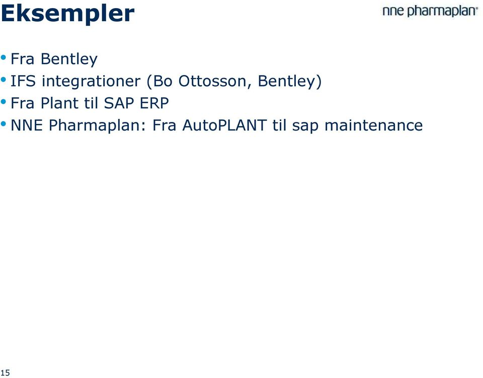 Bentley) Fra Plant til SAP ERP NNE