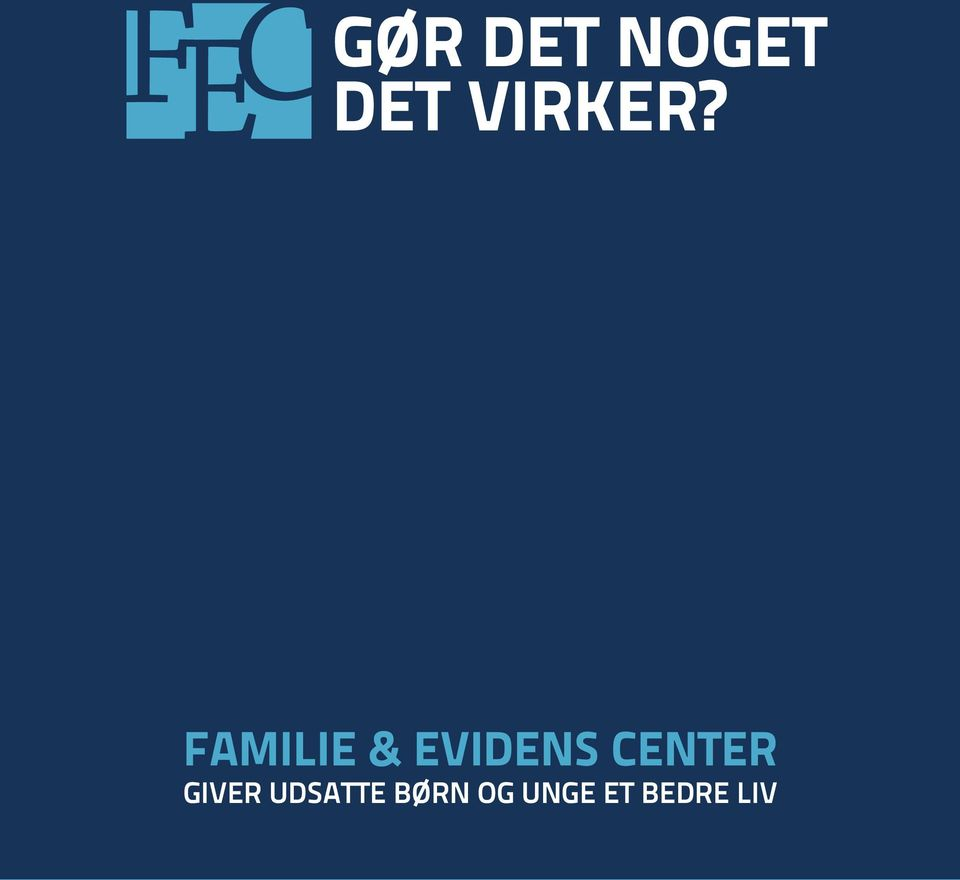 Familie & Evidens Center