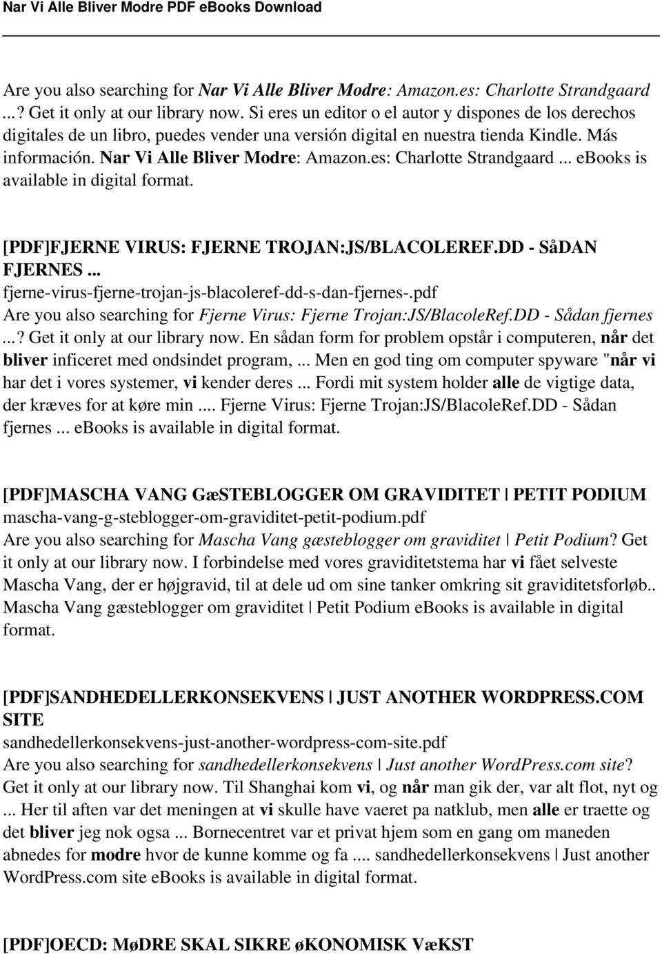 es: Charlotte Strandgaard... ebooks is available in digital format. [PDF]FJERNE VIRUS: FJERNE TROJAN:JS/BLACOLEREF.DD - SåDAN FJERNES... fjerne-virus-fjerne-trojan-js-blacoleref-dd-s-dan-fjernes-.
