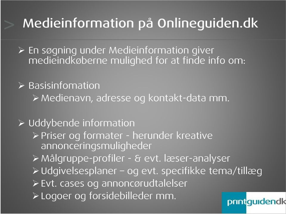 Basisinfomation Medienavn, adresse og kontakt-data mm.