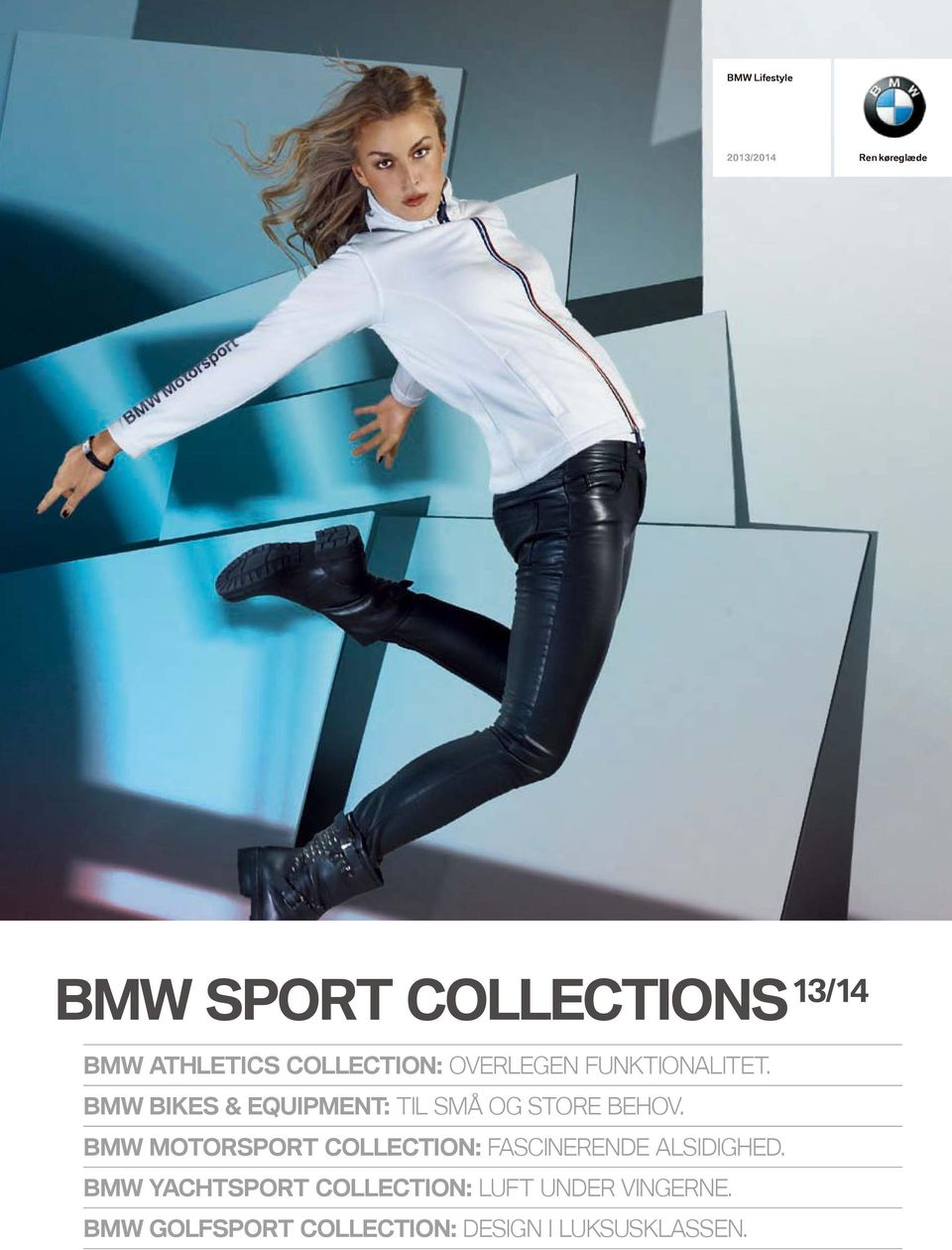 BMW BIKES & EQUIPMENT: TIL SMÅ OG STORE BEHOV.