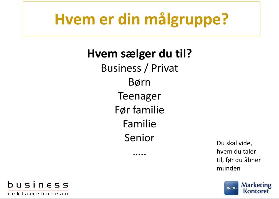 Business / Privat Børn Teenager Før