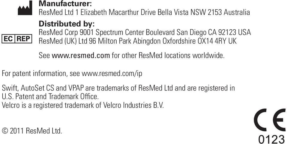 com for other ResMed locations worldwide. For patent information, see www.resmed.