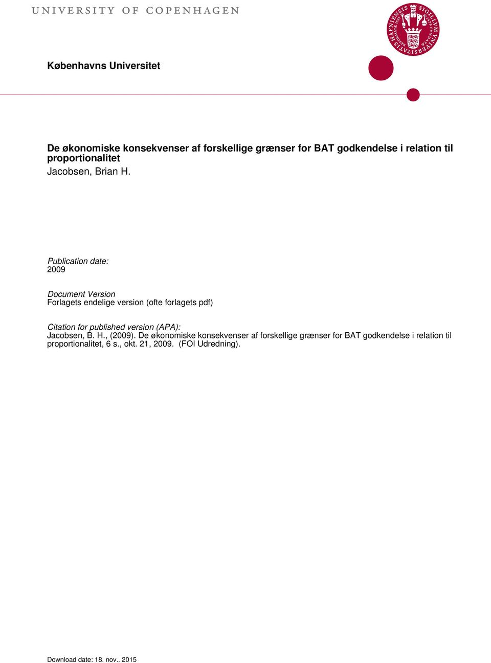 Publication date: 2009 Document Version Forlagets endelige version (ofte forlagets pdf) Citation for published version