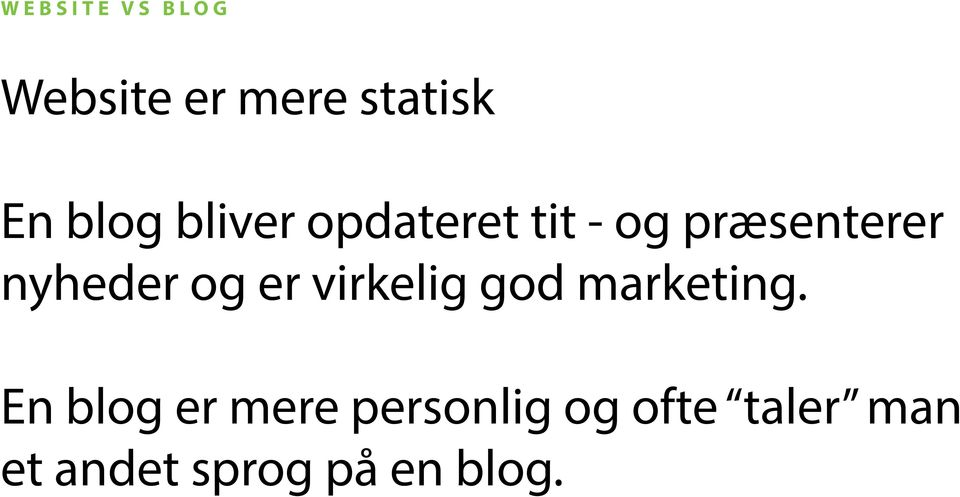 er virkelig god marketing.