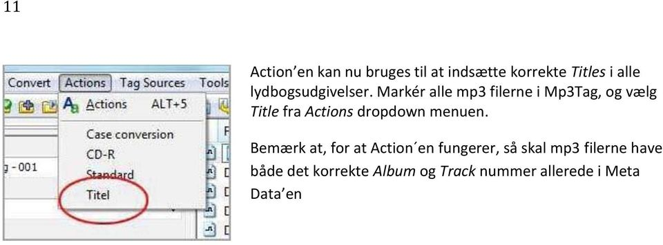 Markér alle mp3 filerne i Mp3Tag, og vælg Title fra Actions dropdown