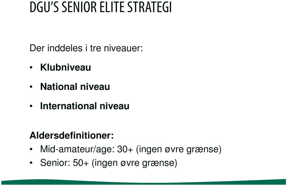 International niveau Aldersdefinitioner: