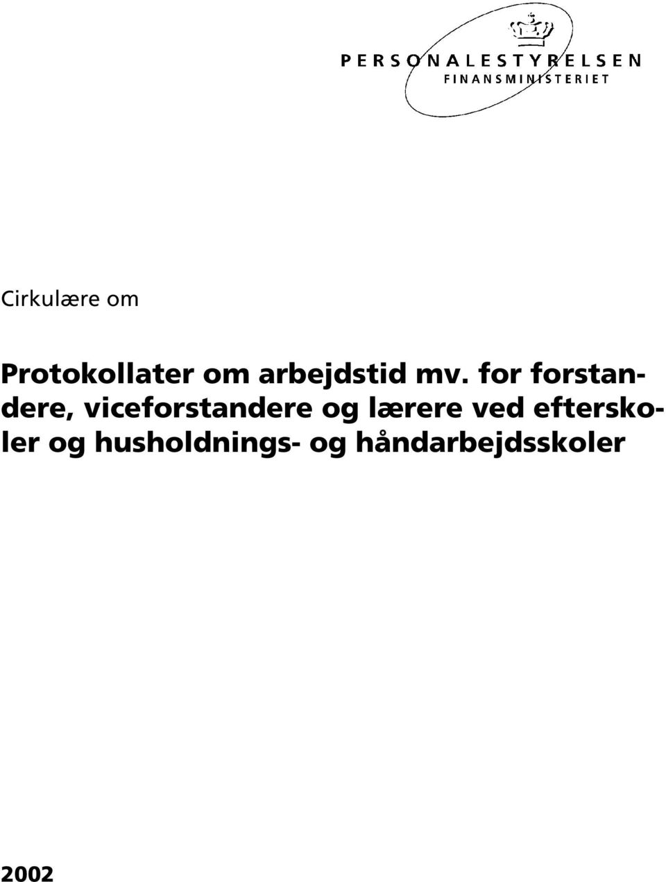 for forstandere, viceforstandere og