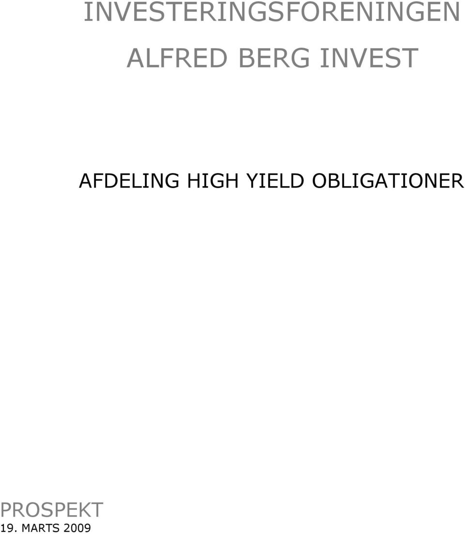 AFDELING HIGH YIELD