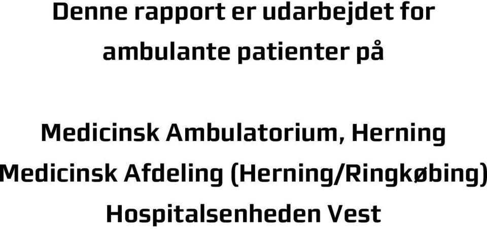 Ambulatorium, Herning Medicinsk