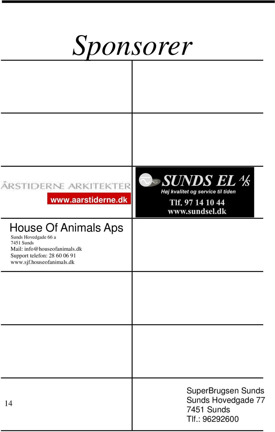 Mail: info@houseofanimals.