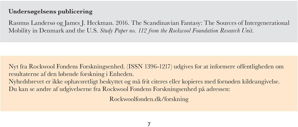 112 from the Rockwool Foundation Research Unit. Nyt fra Rockwool Fondens Forskningsenhed.