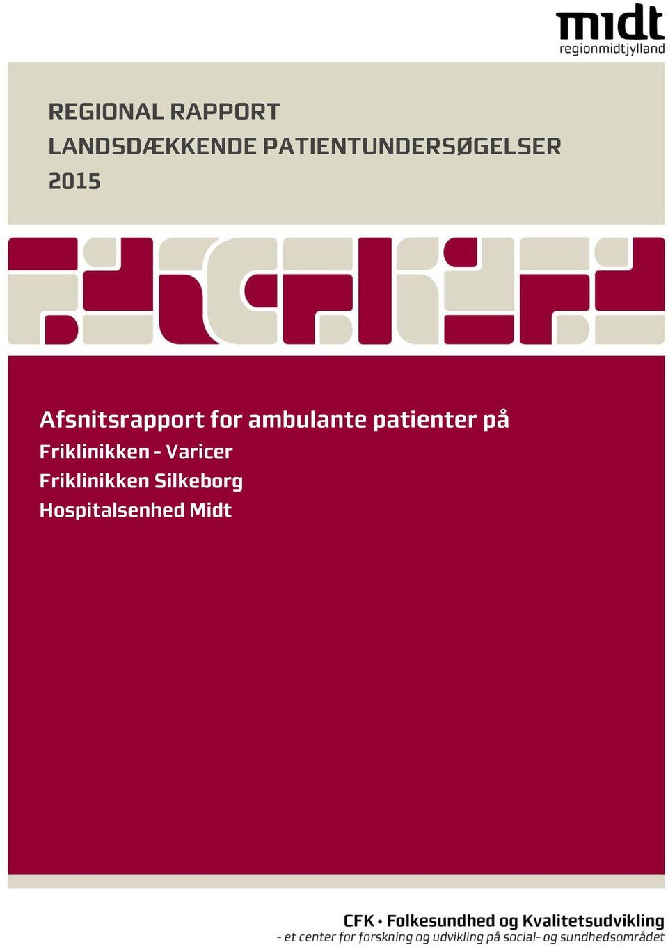 for ambulante patienter på Friklinikken