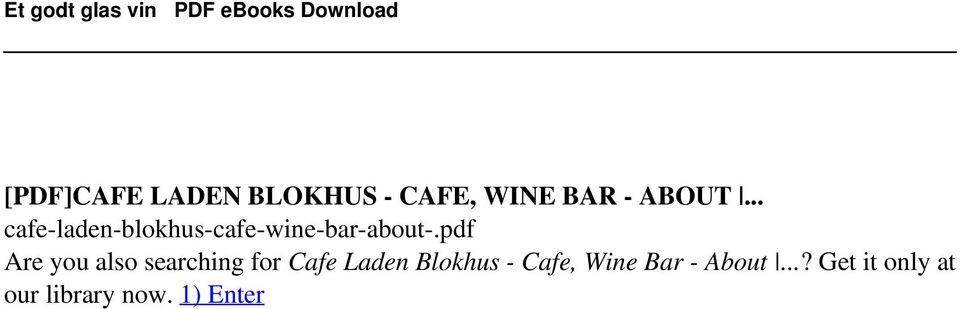 CAFE, WINE BAR - ABOUT... cafe-laden-blokhus-cafe-wine-bar-about-.