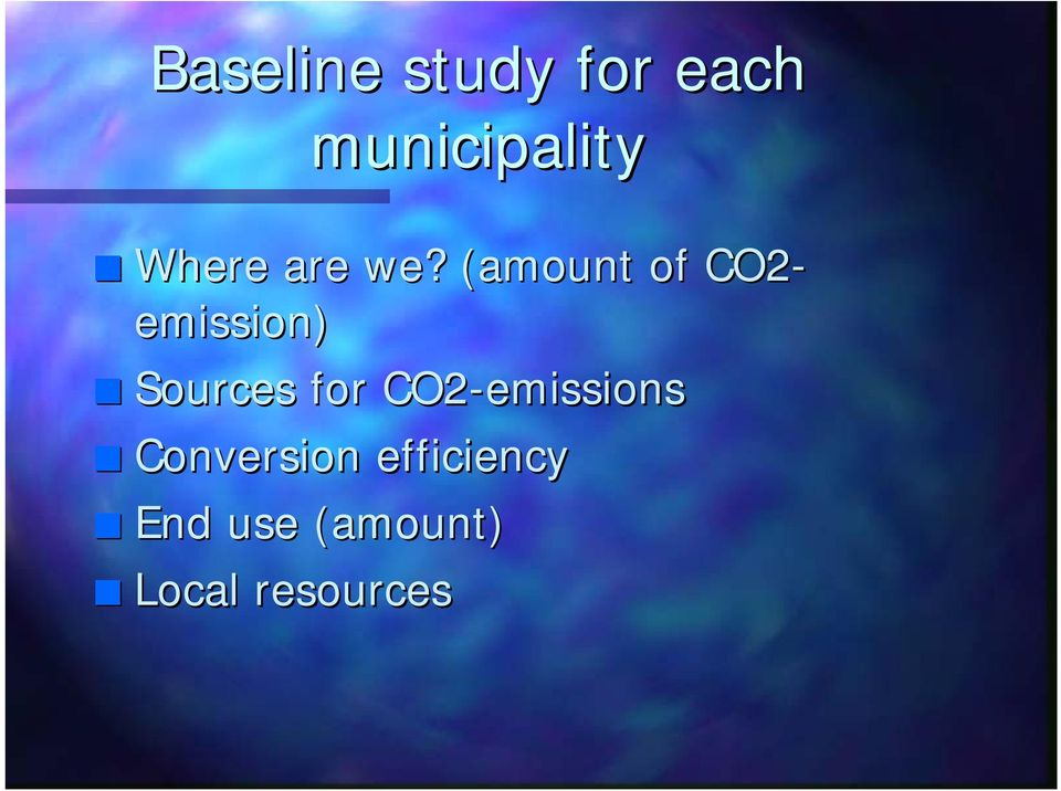 ? (amount( of CO2- emission) Sources