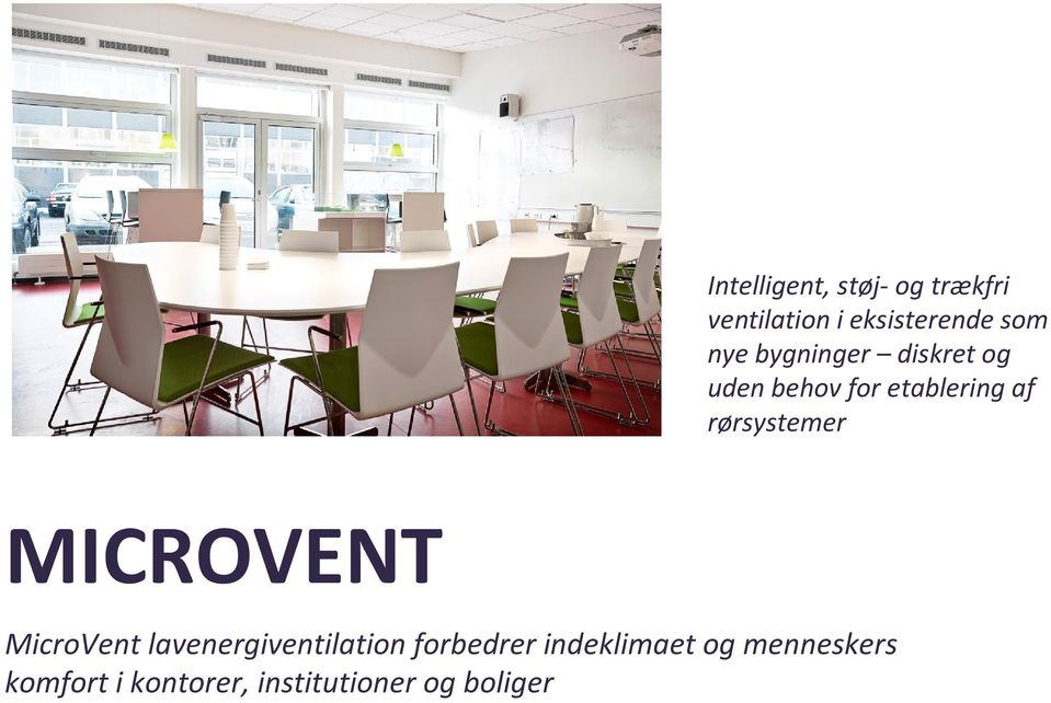 rørsystemer MICROVENT MicroVent lavenergiventilation