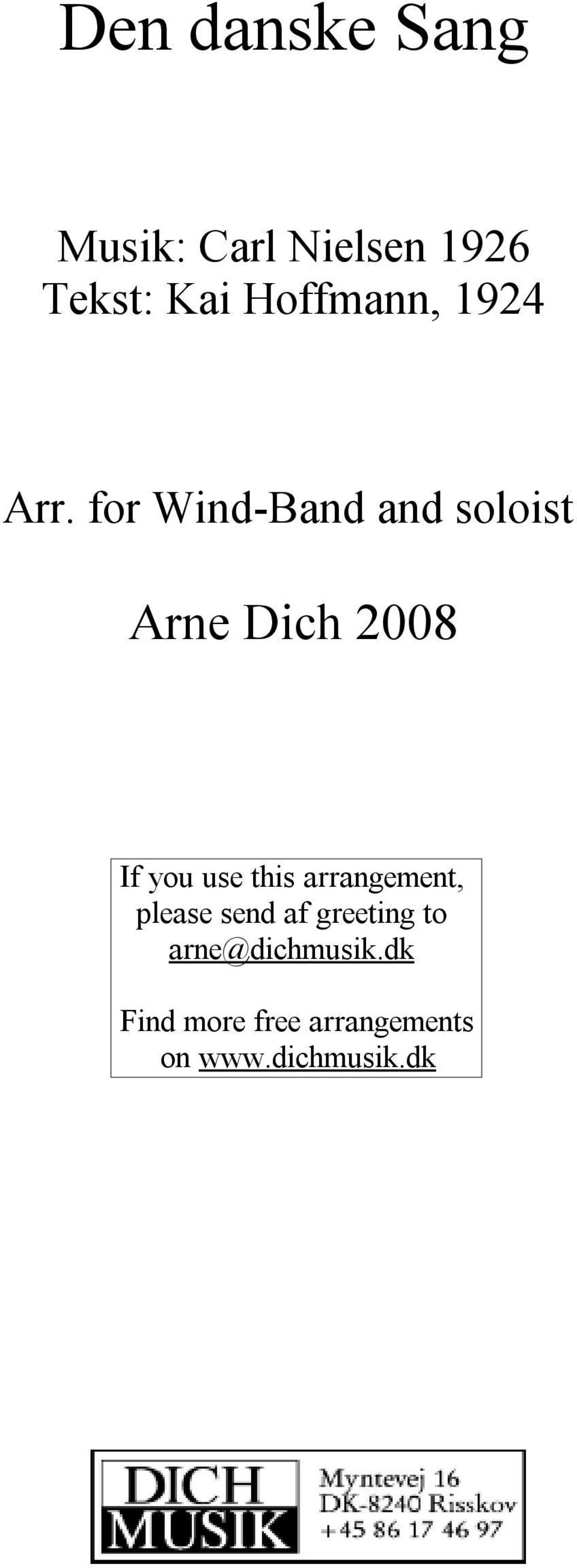 or Wind-Band and soloist Arne Dich 2008 I you use this