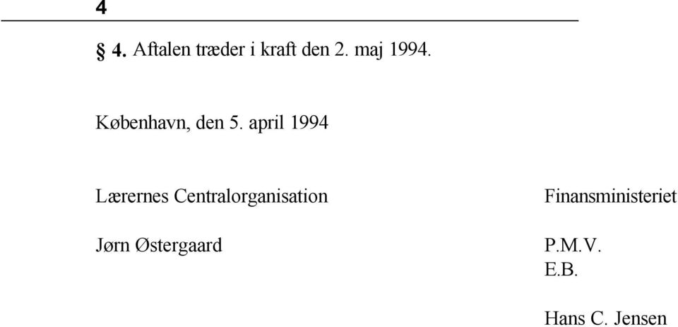 april 1994 Lærernes Centralorganisation