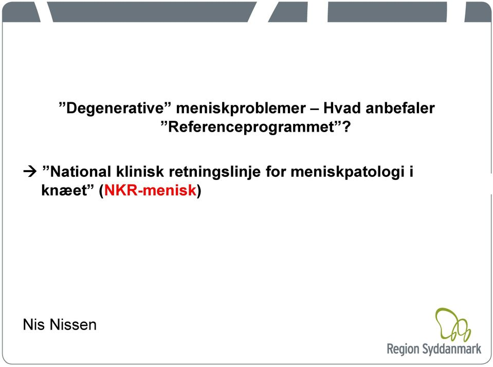 National klinisk retningslinje for