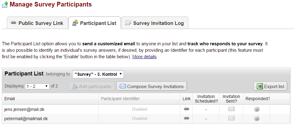 Autoadded to survey participant list The email adress has now automatically been added to the survey