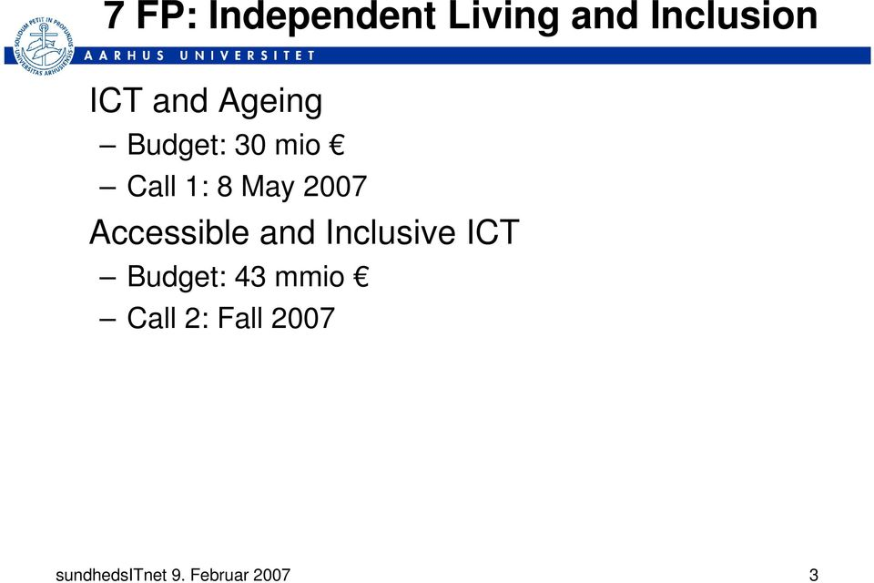 Accessible and Inclusive ICT Budget: 43 mmio