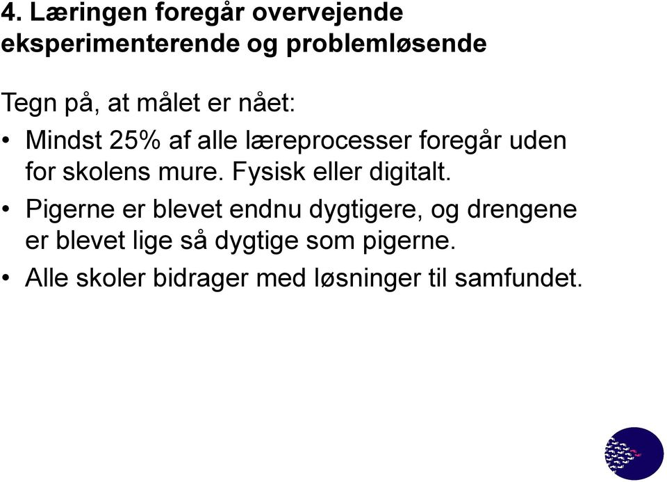 Fysisk eller digitalt.