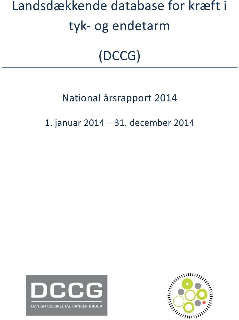 (DCCG) National årsrapport