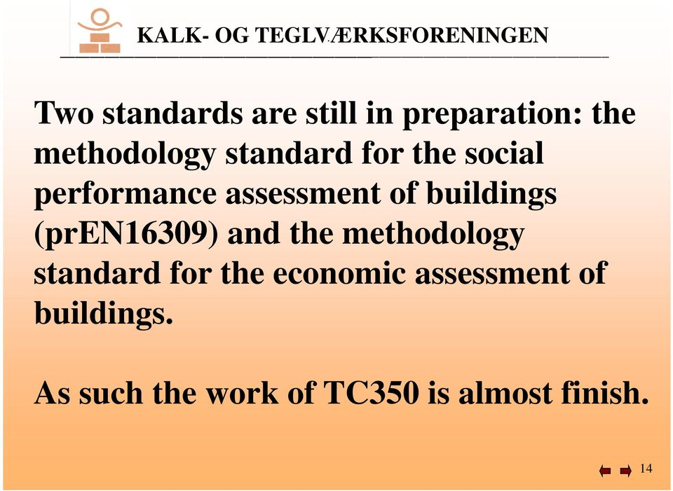 (pren16309) and the methodology standard for the economic